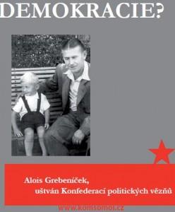 Byl Alois Grebeníček uštván Konfederací politických vězňů?