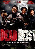 Smrtící vloupání / Dead Heist